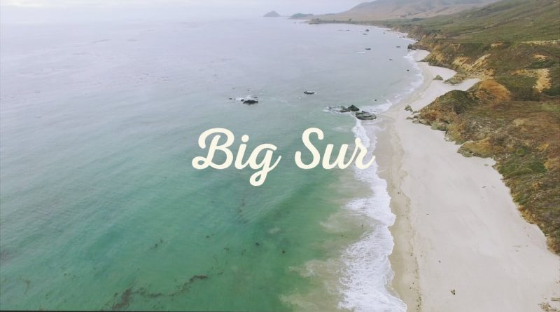 A Voyage Through Big Sur Calfornia